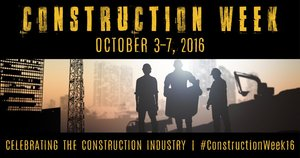 Construction Week October 3-7, 2016